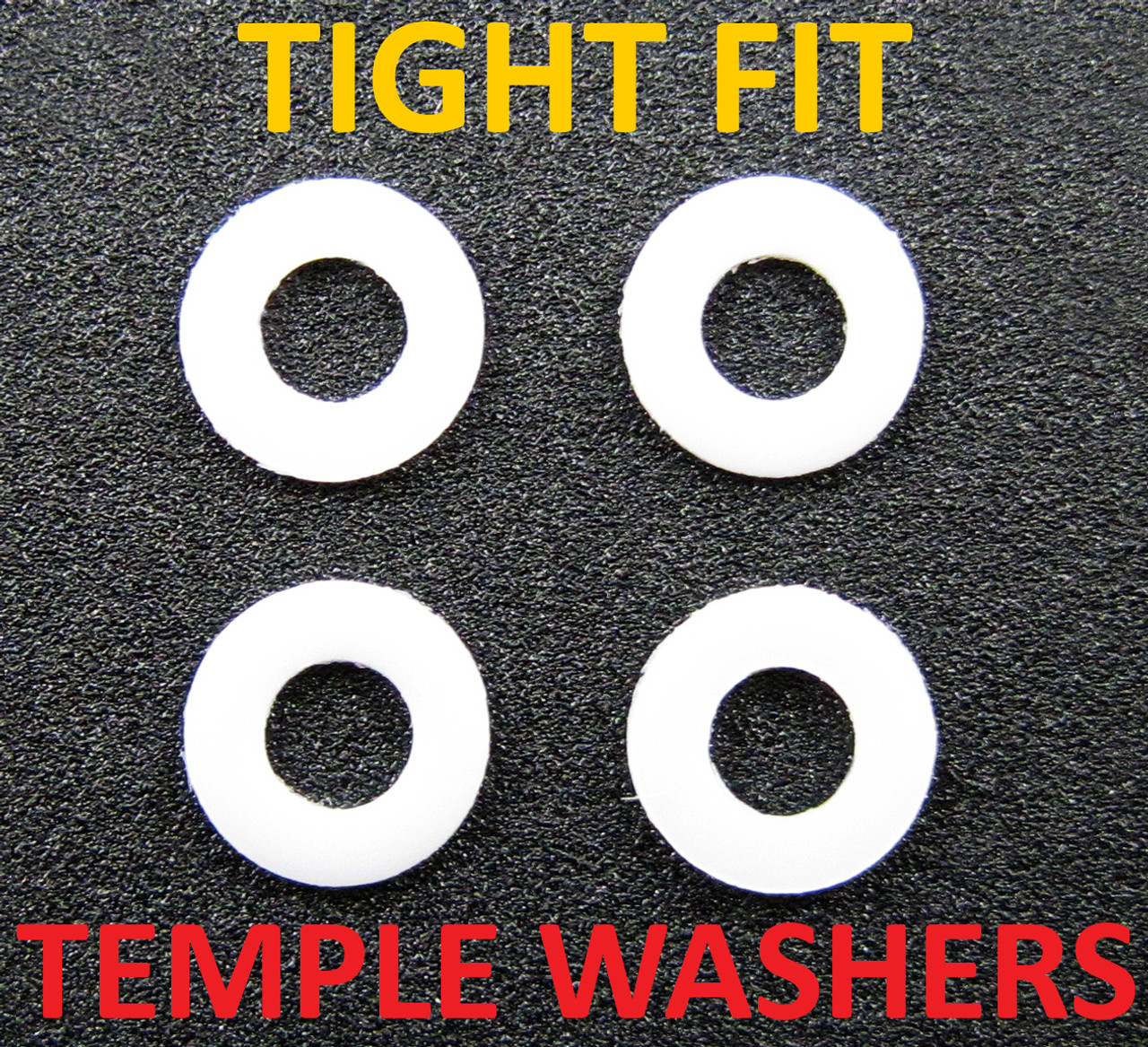 Tight Fit Washers