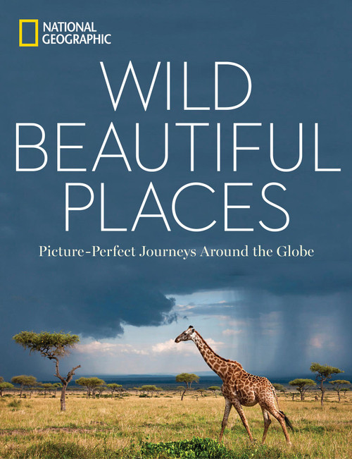 NatGeo Book 'Wild, Beautiful Places' Hardcover 'Wild, Beautiful Places'