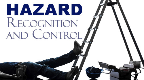 Hazard Recognition and Control
