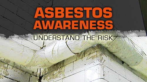 Asbestos Awareness: Understanding The Risk