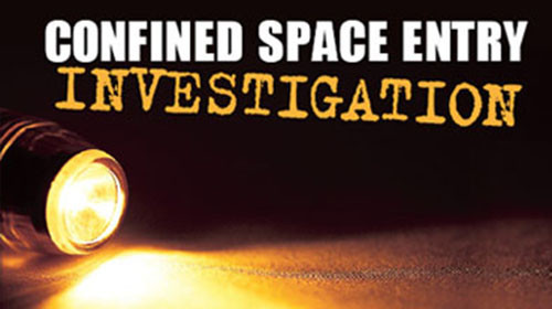 Confined Space Entry: Investigation