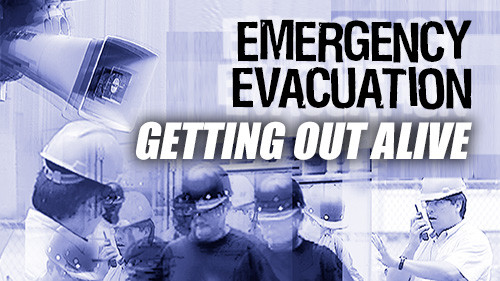 Emergency Evacuation: Getting Out Alive