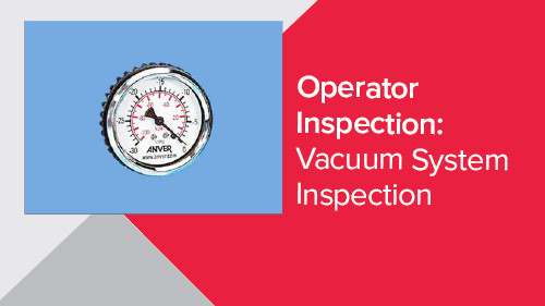 Operator Inspection: Vacuum System Inspection