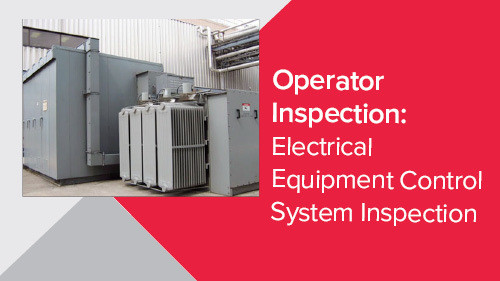 Operator Inspection: Electrical Equipment Control System Inspection