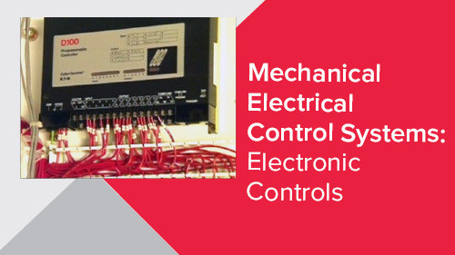 Mechanical Electrical Control Systems: Electronic Controls