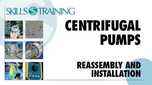 Centrifugal Pumps: Reassembly & Installation