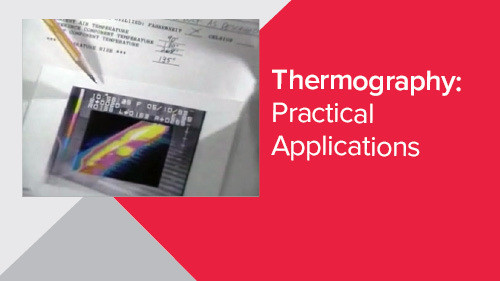 Thermography: Practical Applications