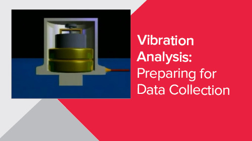 Vibration Analysis: Preparing For Data Collection