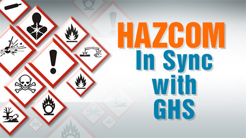 HazCom: In Sync With GHS