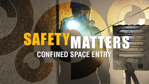 Safety Matters: Confined Space Entry