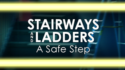 Stairways And Ladders: A Safe Step