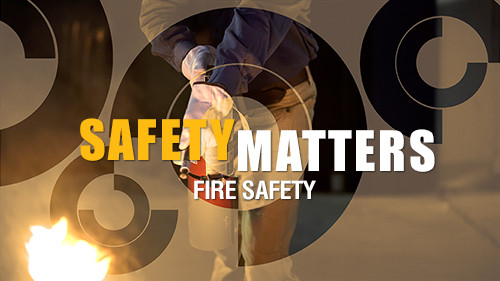 Safety Matters: Fire Safety