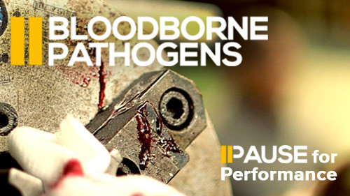 Pause for Performance: Bloodborne Pathogens
