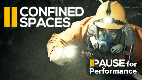 Pause for Performance: Confined Spaces