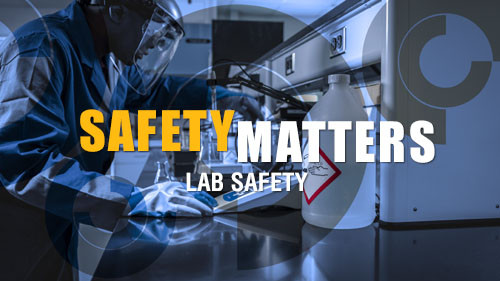 Safety Matters: Lab Safety