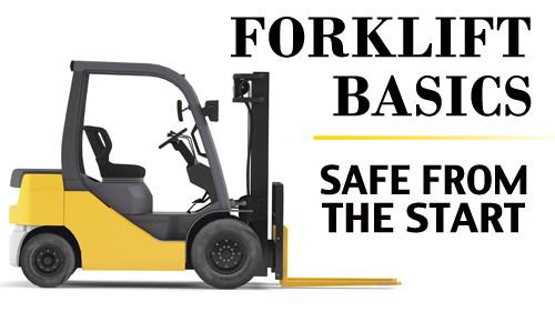 Forklift Basics: Safe From The Start
