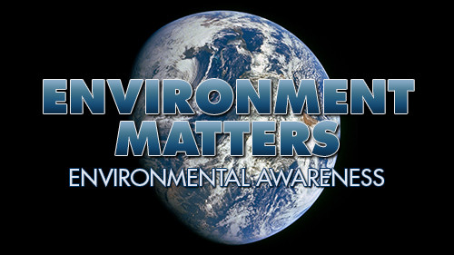 Environment Matters: Environmental Awareness