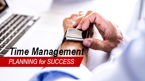Time Management: Planning for Success