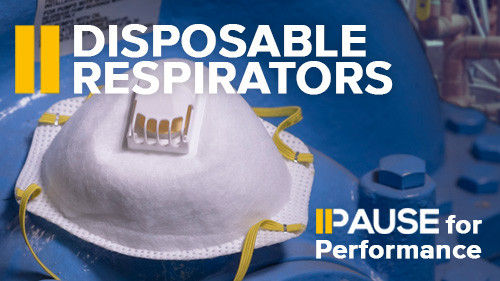 Pause for Performance: Disposable Respirators
