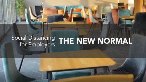 The New Normal: Social Distancing for Employers