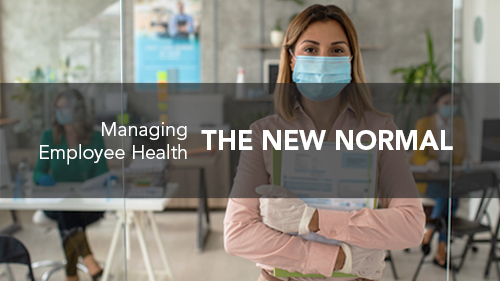 The New Normal: Managing Employee Health