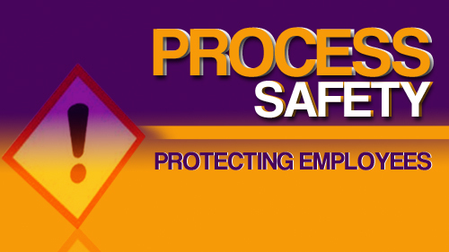 Process Safety: Protecting Employees