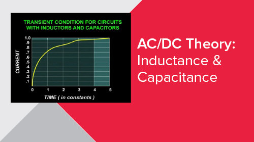 AC/DC Theory: Inductance & Capacitance