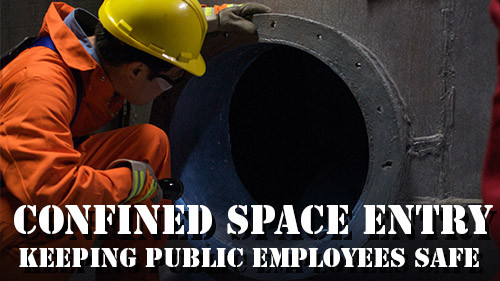 Confined Space Entry: Keeping Public Employees Safe
