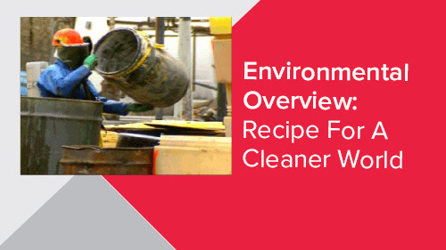 Environmental Overview: Recipe For A Cleaner World