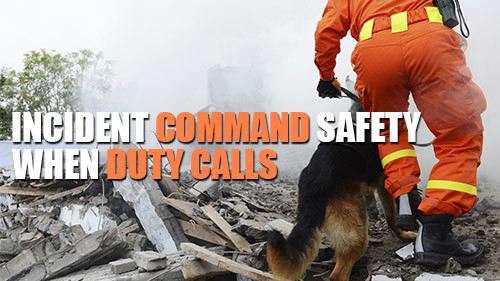 Incident Command System: When Duty Calls
