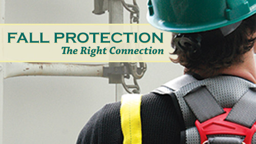 Fall Protection: The Right Connection