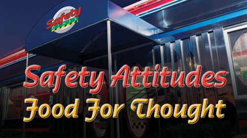Safety Attitudes: Food For Thought