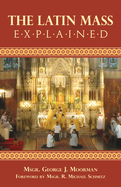 The Latin Mass Explained (eBook)