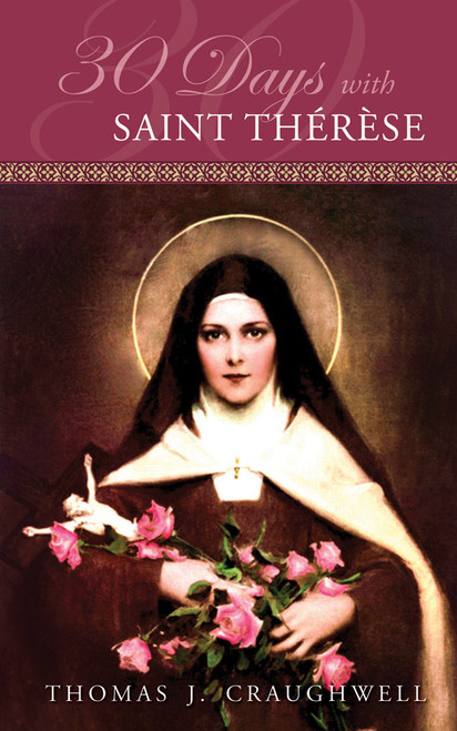 30 Days with Saint Thérèse (eBook)