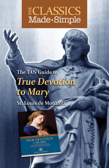 The Classics Made Simple: True Devotion to Mary (eBook)