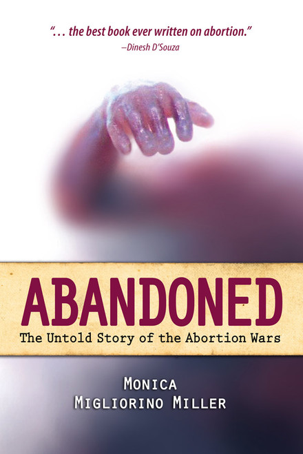 Abandoned: The Untold Story of the Abortion Wars (eBook)