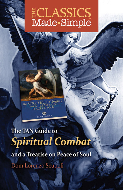The Classics Made Simple: The Spiritual Combat (eBook)