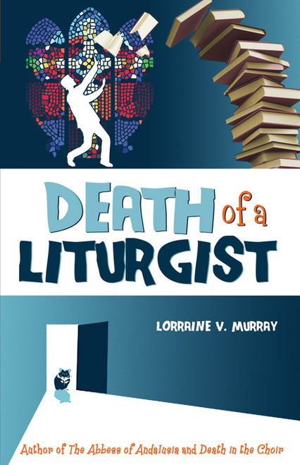 Death of a Liturgist