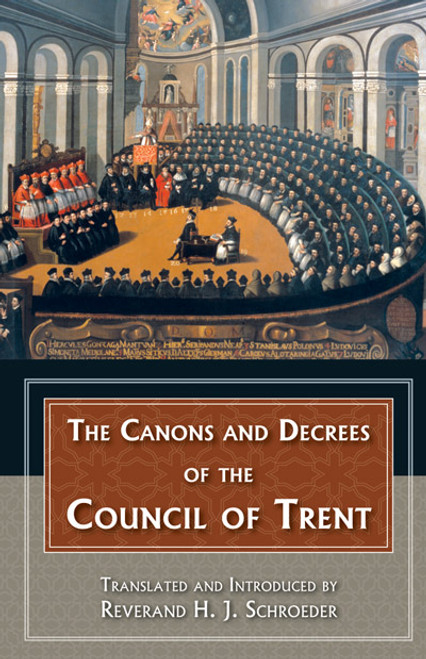 The Canons and Decrees of the Council of Trent (eBook)