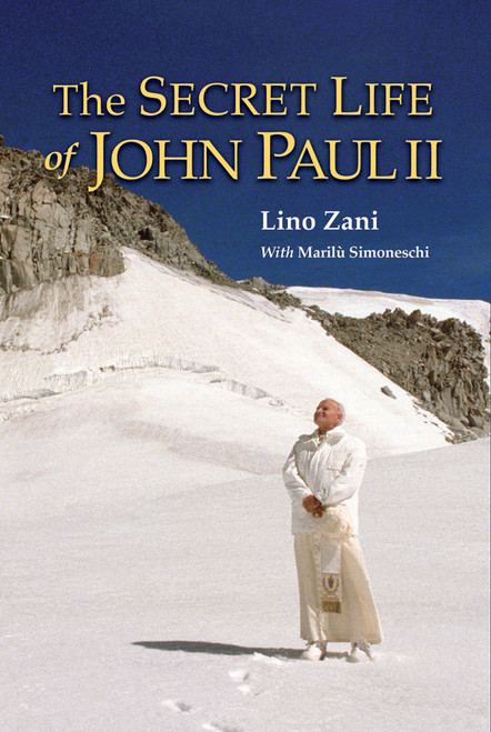The Secret Life of John Paul II (eBook)