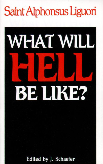 What Will Hell Be Like? (eBook)