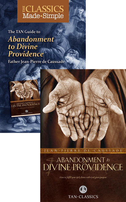 The Classics Made Simple: Abandonment to Divine Providence (Book & Booklet Set of 2)