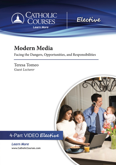 Modern Media: Facing the Dangers, Opportunities, and Responsibilities