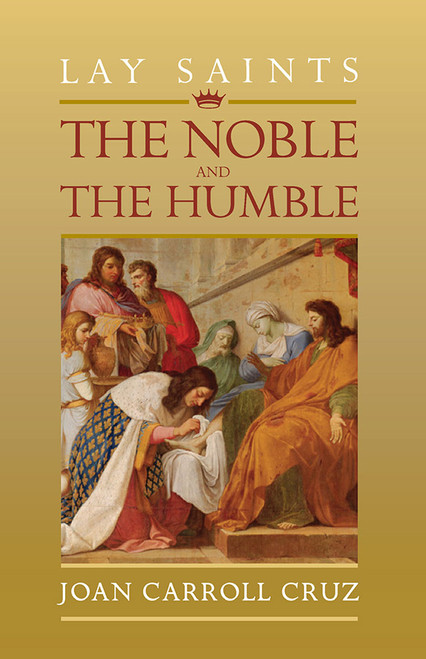 Lay Saints: Noble and Humble (eBook)