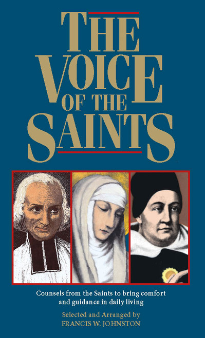 The Voice of the Saints: Counsels from the Saints to Bring Comfort and Guidance in Daily Living (eBook)