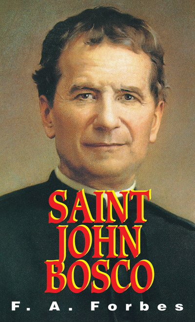 Saint John Bosco: The Friend of Youth (eBook)
