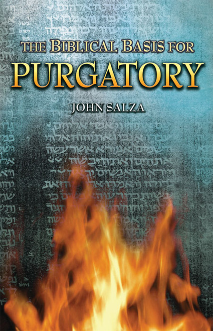 The Biblical Basis for Purgatory (eBook)