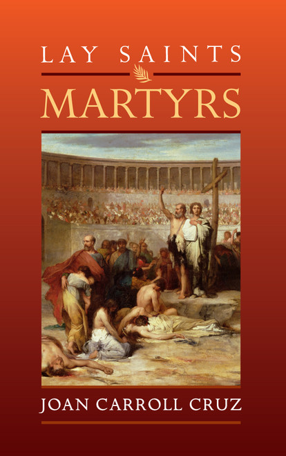 Lay Saints: Martyrs (eBook)