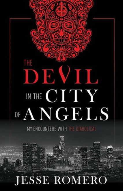 The Devil in the City of Angels: My Encounters with the Diabolical (eBook)