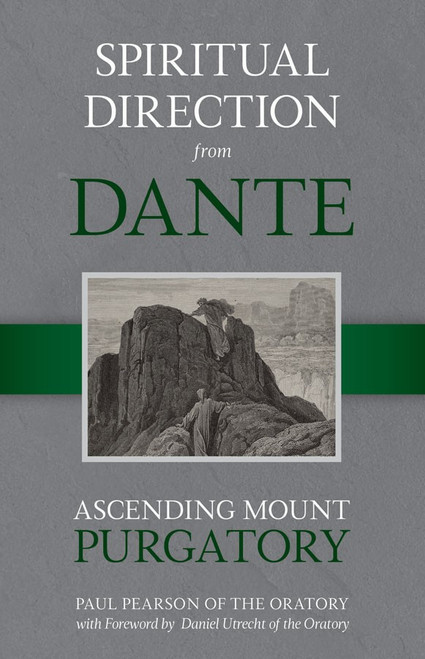 Spiritual Direction from Dante: Ascending Mount Purgatory (eBook)